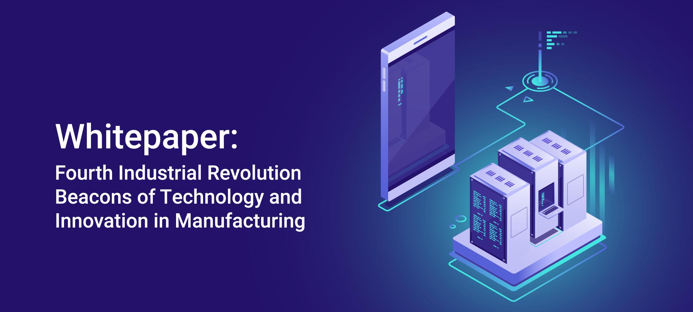 Whitepaper: The 4th Revolution Beacons of Tech