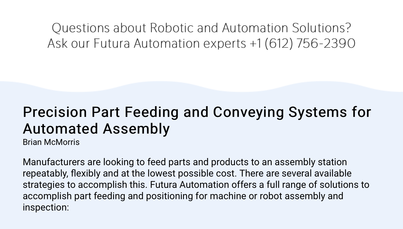Precision Part Feeding and Conveying Systems for Automated Assembly