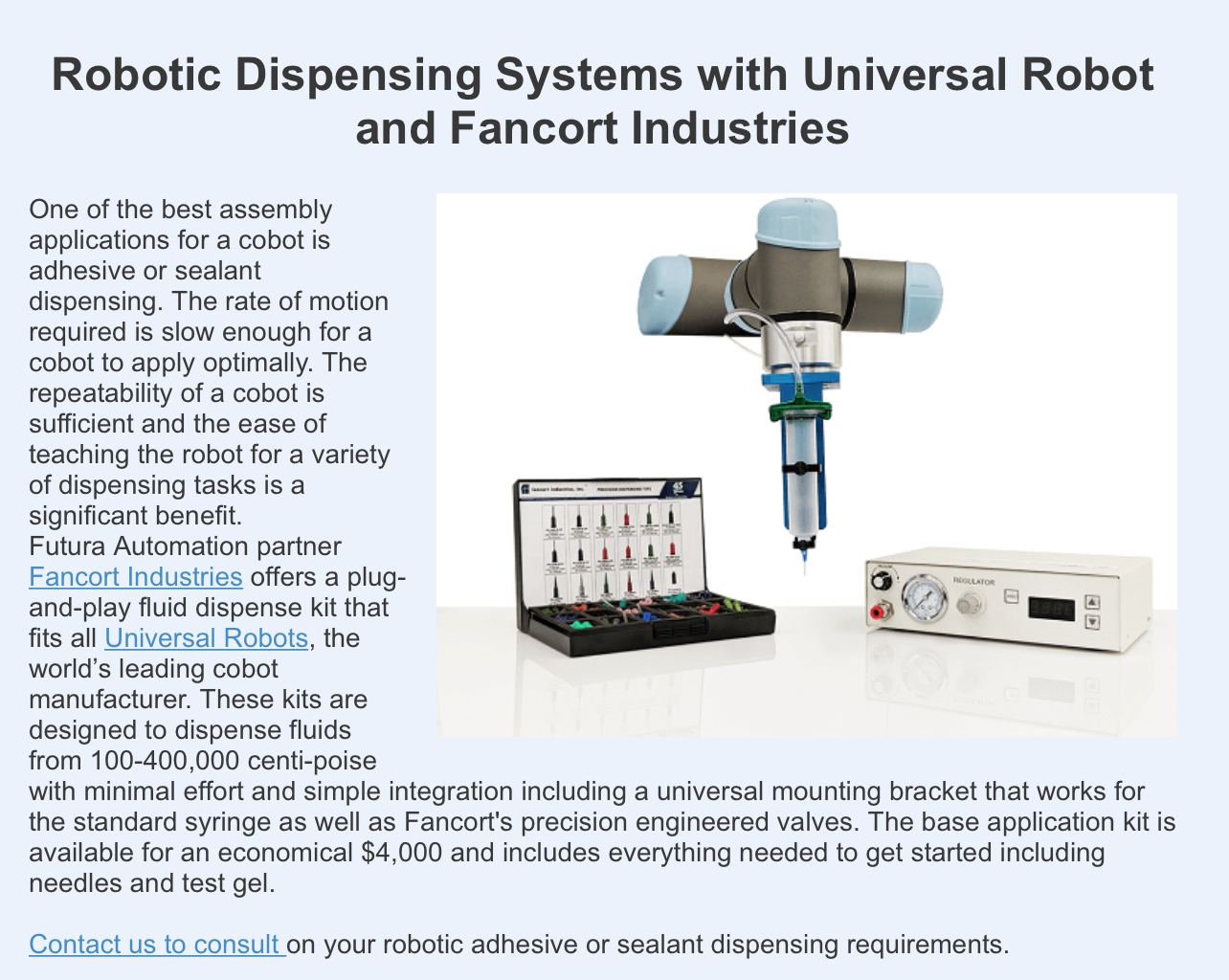 Futura Automation - Robotic Dispensing Systems with Universal Robot and Fancort Industries